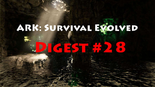 ARK: Survival Evolved Digest #28 – Survivor League, Mod Contest und Höhlenupdate!