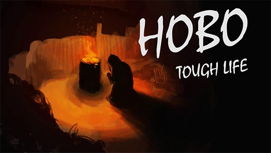Hobo Tough Life Thumbnail