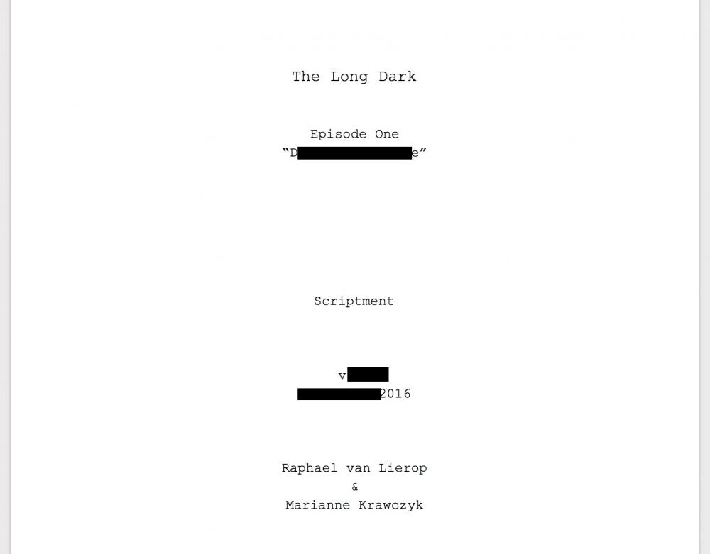 The Long Dark Story Script