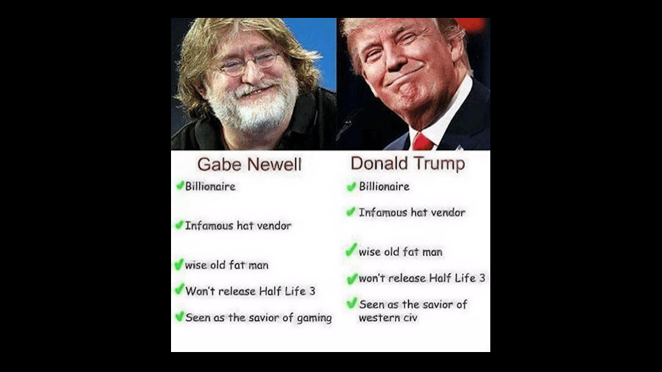 Gabe Newell vs. Donald Trump