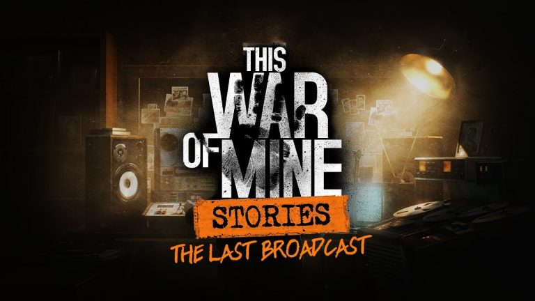 This War of Mine: Stories – Ep2: The Last Broadcast Announced