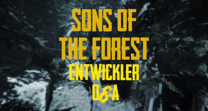 sons-of-the-forest-entwickler-q&a